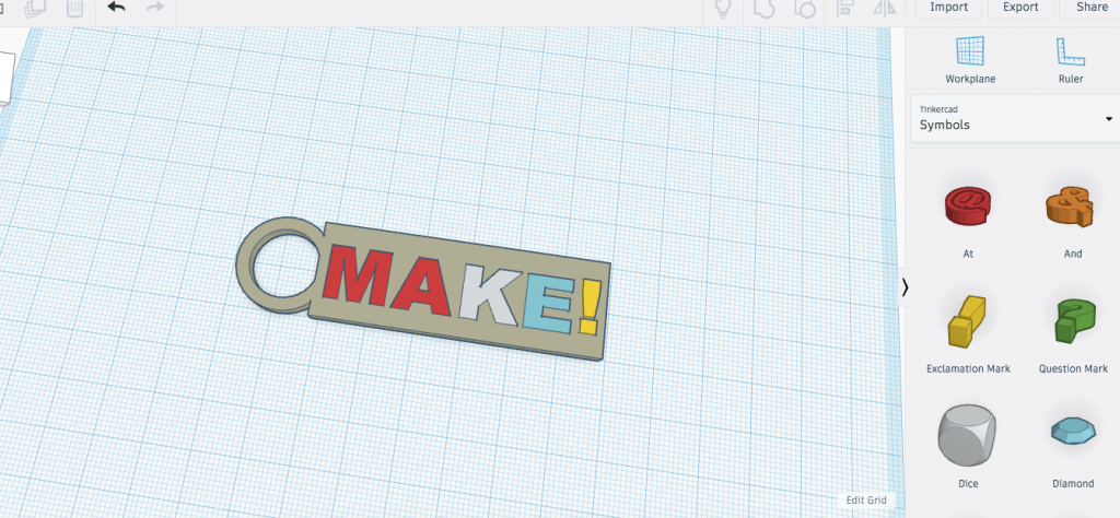 Tinkercad workplane with a keychain with the word 'Make' added to it